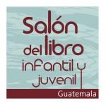 Salón del libro infantil y juvenil Guatemala