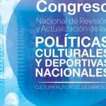 Congreso - Políticas Culturales y Deportivas Nacionales