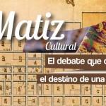 Revista Matiz Cultural - Edición No. 1 año 2013.