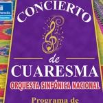 Orquesta Sinfónica Nacional presentará concierto de Cuaresma