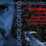 "Exposición de Arte ""Retrospectiva/Introspectiva"" de Jorge Corleto"