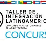 Taller de Integración Latinoamericano -CONCURSO-