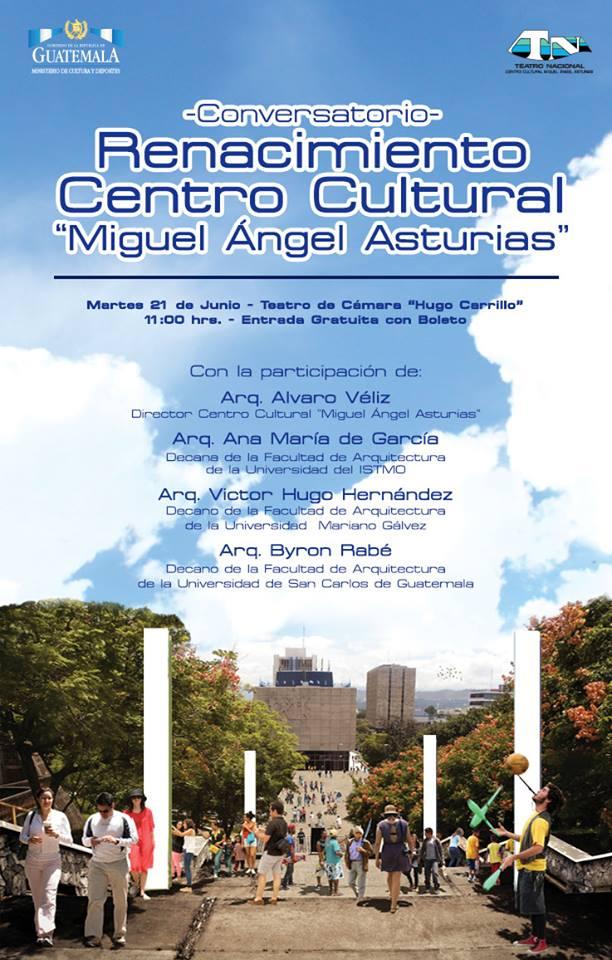 Renacimiento centro cultural miguel angel asturias
