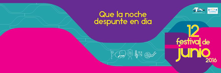 evento_interior-900x300-FESTIVAL-JUNIO-2016-QUE-LA-NOCHE-DESPUNTE-EN-DIA