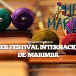 "Primer Festival Internacional de Marimba ""CONVOCATORIA OFICIAL"""