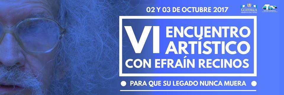 VI Encuentro Artístico EFRAÍN RECINOS