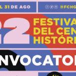 Convocatoria abierta, 22 Festival del Centro Histórico